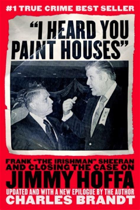 i heard you paint houses movie spotlight in development the next era of martin scorsese hugo cabret the