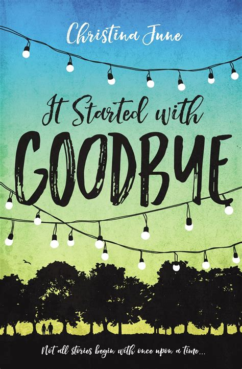 a graceful goodbye a new outlook on books review it started with goodbye by june