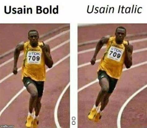 Usain Bolt Memes - usain bolt image tagged in usain bolt memes funny funny memes made w imgflip meme maker