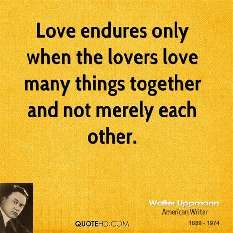 film love endures memorable quotations walter lippmann pdf books to read