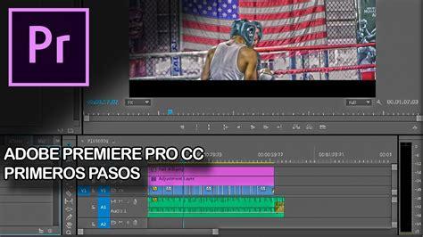 adobe premiere pro youtube video como editar un video en adobe premiere pro cc