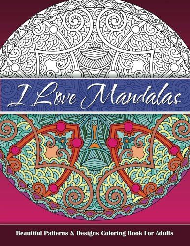sacred mandala beautiful designs and patterns coloring books for adults i mandalas beautiful patterns designs coloring book