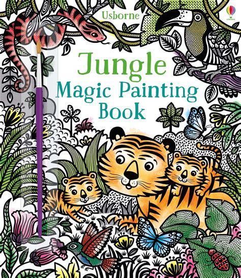 jungle magic painting book at usborne children s books