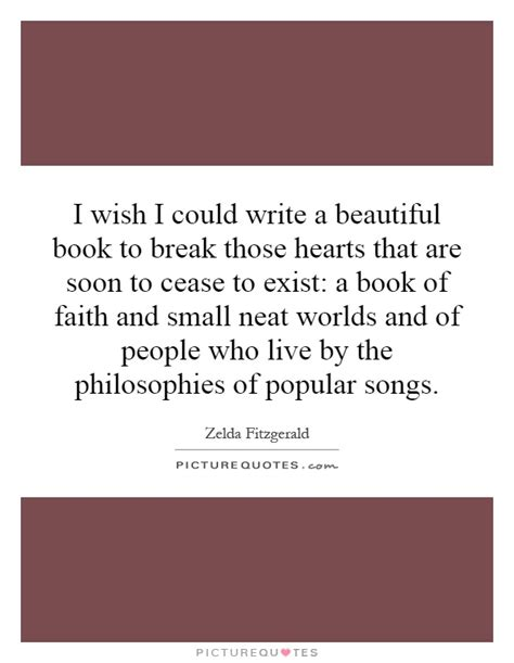 live a beautiful books i wish i could write a beautiful book to those