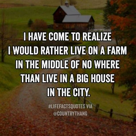 best 25 country living quotes ideas on pinterest dirt