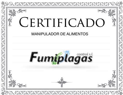 permiso de manipulacion de alimentos certificado de manipulador de alimentos fumiplagas