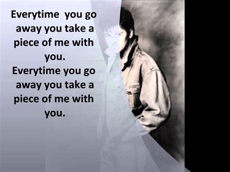 lincoln hawk everytime you walk away paul everytime you go away with lyrics