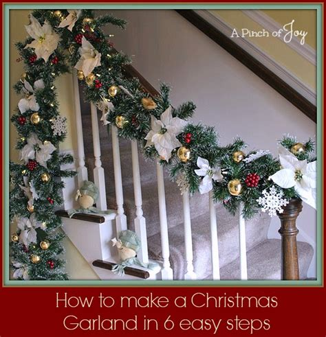 Garland For Stair Banister How To Make A Christmas Garland In Six Easy Steps