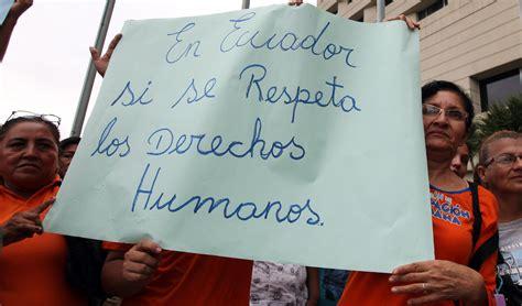 ecuador derechos humanos informes ecuador y los derechos humanos lapalabrabierta