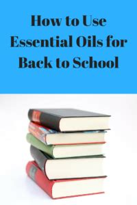 how to use essential oils for back to school spectrum of