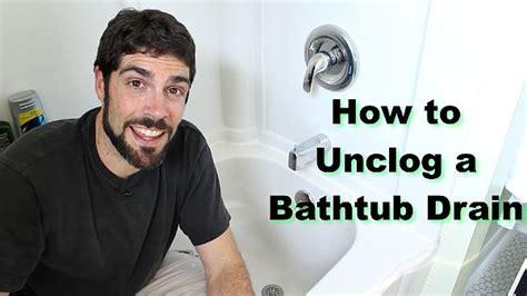 how to clean clogged bathtub best 25 unclog bathtub drain ideas on pinterest