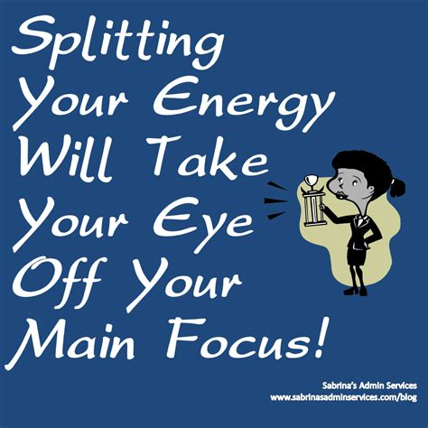 Pdf Take Your Eye by Splitting Your Energy Will Take Your Eye Your Focus