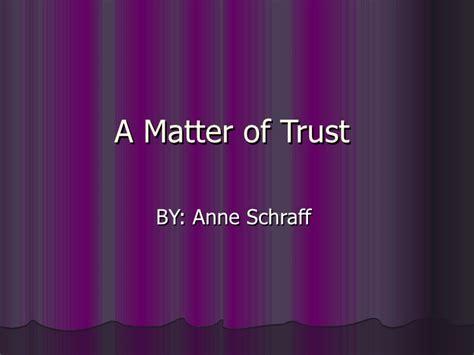 matter of trust a matter of trust b o o k p r o j e c t