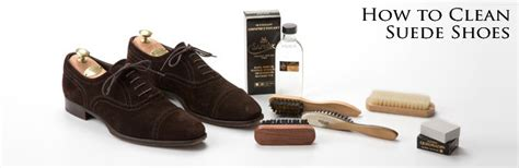 How To Wash A Suede by How To Clean Suede Shoes Luxury Suede Shoe Care Guide