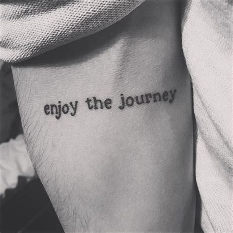tattoo quotes about life s journey enjoy the journey tattoo on jakeduval tattoos tattoo