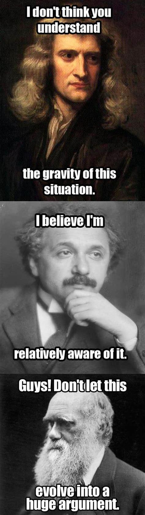 Funny Science Meme - newton einstein darwin evolution science jokes memes