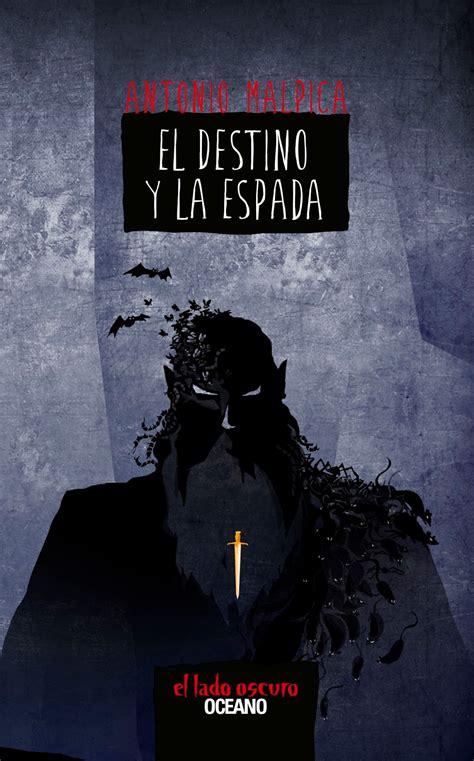 libro la espada del destino chaos angeles portada el destino y la espada de antonio malpica