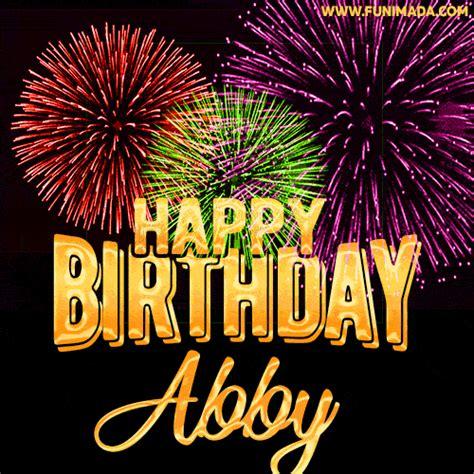 wishing   happy birthday abby  fireworks gif animated greeting card