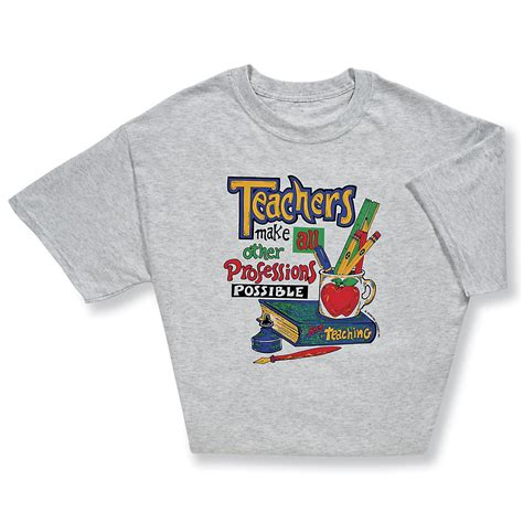 Shirts To Make Let Others With Teachers Make All Other Professions