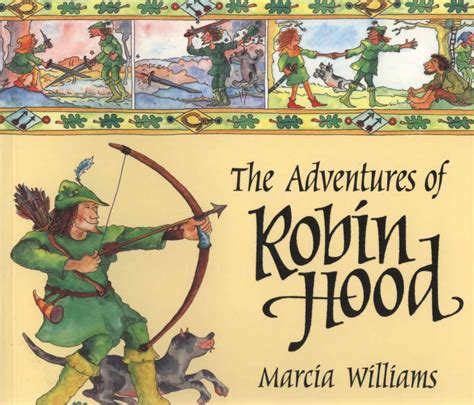 the adventures of robin the adventures of robin hood by williams marcia 9781406311372 brownsbfs
