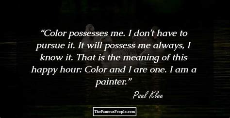 I Am Pursuing Mba Meaning In by 27 Top Quotes By Paul Klee The Misunderstood Painter