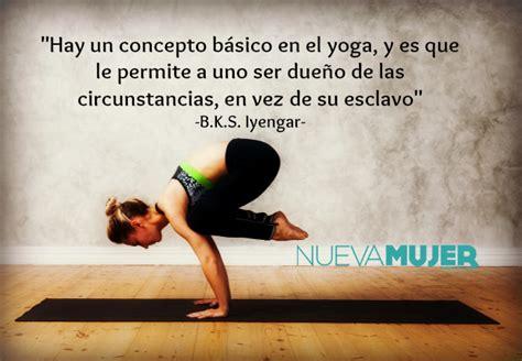 yoga imagenes frases hacer yoga por primera vez frases que te ayudar 225 n a