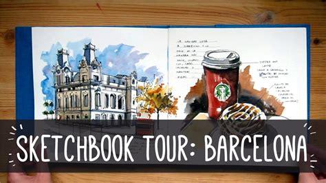 sketchbook tour sketchbook tour barcelona