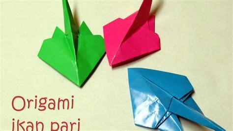 tutorial membuat origami ikan origami ikan pari origami stingray tutorial youtube