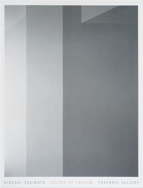 colors of hiroshi sugimoto colors of shadow poster fraenkel gallery