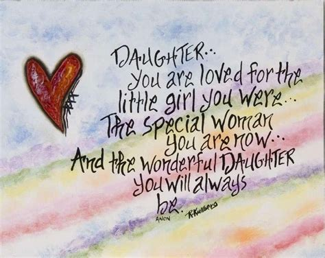 Quotes For Daughters Birthday From Daughter You Are Loved For The Little Girl You Were
