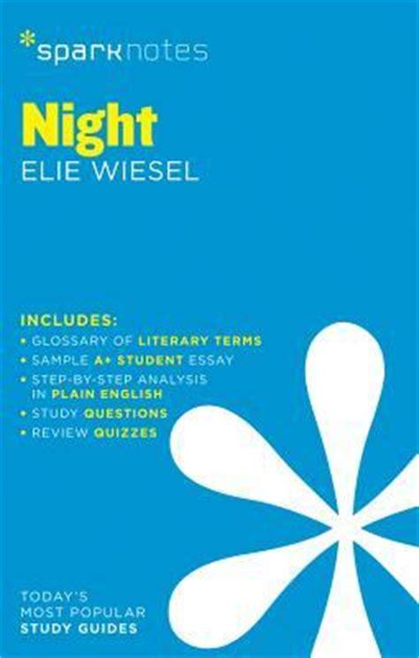 night by elie wiesel 1411469704 night by elie wiesel sparknotes 9781411469709