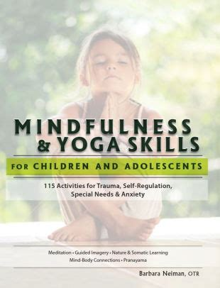 Mindfulness Amp Yoga Skills For Children And Adolescents