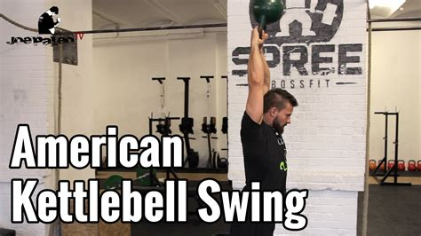 american kettlebell swing why i dislike the american kettlebell swing