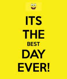 its the best day ever poster hey keep calm o matic