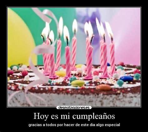 Imagenes Que Digan Hoy Es Mi Cumpleaños | imagenes de cumplea 241 os que diga hoy es mi cumplea 241 os imagui