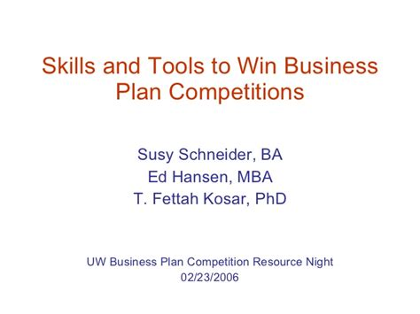 Business Plan Competitions Mba by Skills And Tools To Win Business Plan Competitions