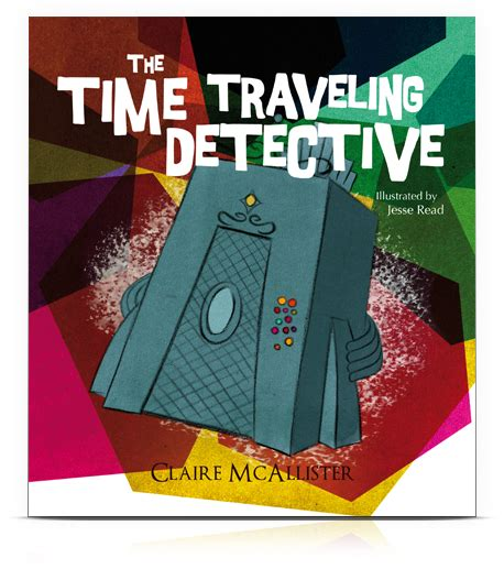 mystery picture book the time traveling detective a personalized mystery