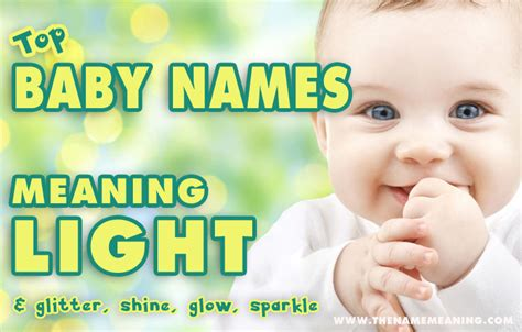 lights meaning baby names meaning light more than 40 names meaning