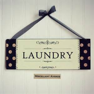 Laundry Room Signs Decor Laundry Sign Laundry Room Decor Home From Miscellanyavenue On