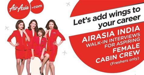 airasia walk in interview fly gosh air asia india cabin crew recruitment walk in