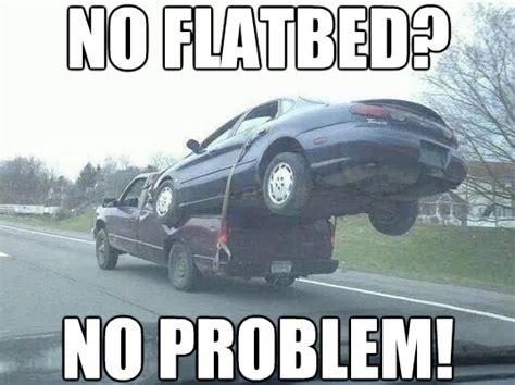 Meme Problem - no flatbed no problem ny motorist shows us an