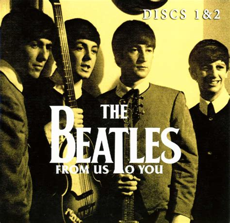 beatles 1 2 discs the beatles from us to you discs 1 and 2