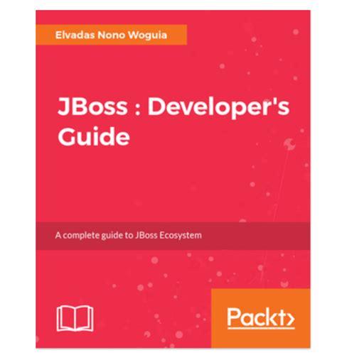 jboss developer jboss developer s guide book is out rhd blog