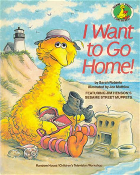 i wanna be a books i want to go home sesame muppet wiki