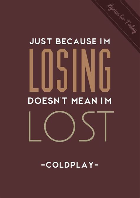 coldplay lost lyrics coldplay coldplay pinterest