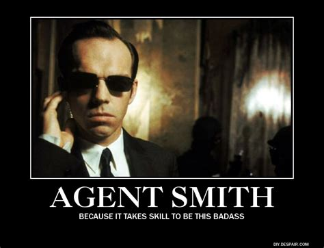 Mr Badass Meme - matrix agent smith quotes quotesgram