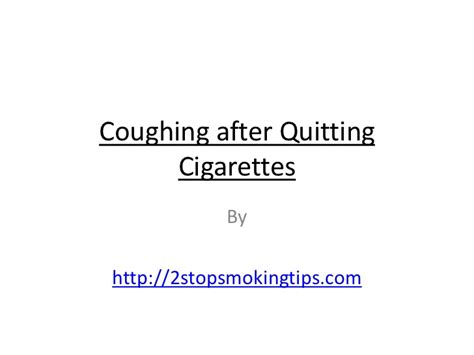 Lung Detox After Quitting by Coughing After Quitting Cigarettes
