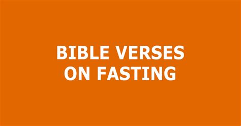 verses on fasting bible verses on fasting trustworthy word