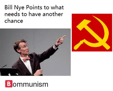 Bill Nye Memes - bill nye points to what needs to have another chance