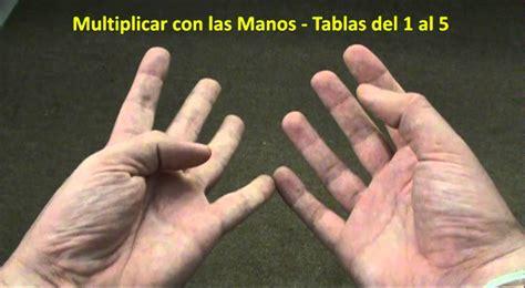 las oscuras manos del 8467915366 multiplicar con las manos las tablas del 1 a 5 youtube